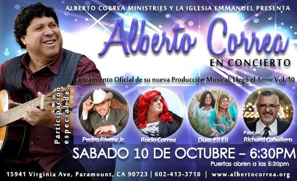Alberto Correa : Concierto de Lanzamiento del Disco ¨Llegó El Amor¨